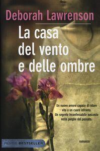 Libro La casa del vento e delle ombre Deborah Lawrenson