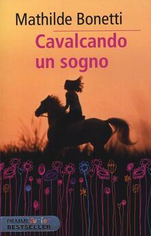 Cavalcando un sogno - Mathilde Bonetti - copertina
