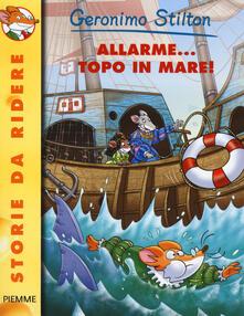 Allarme... topo in mare! - Geronimo Stilton - copertina