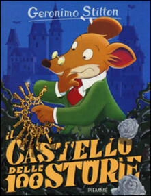 Il castello delle 100 storie. Ediz. illustrata. Con gadget.pdf