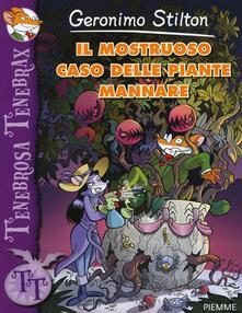 Il mostruoso caso delle piante mannare - Geronimo Stilton - copertina