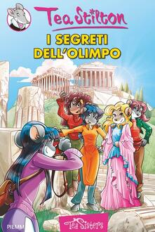 I segreti dell'Olimpo. Ediz. illustrata - Tea Stilton - copertina
