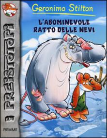 L' abominevole ratto delle nevi - Geronimo Stilton - copertina