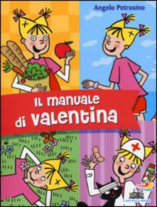 Il manuale di Valentina - Angelo Petrosino - copertina
