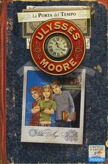 La porta del tempo. Vol. 1 - Ulysses Moore - copertina