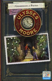 I guardiani di pietra - Ulysses Moore - copertina