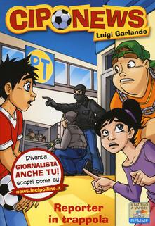 Antondemarirreguera.es Reporter in trappola. Ediz. illustrata Image