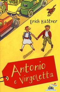 Libro Antonio e Virgoletta Erich Kästner