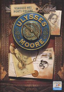Viaggio nei porti oscuri - Ulysses Moore - copertina