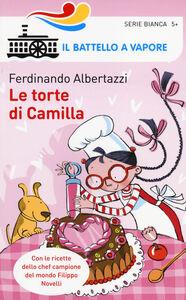Libro Le torte di Camilla Ferdinando Albertazzi