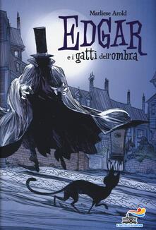Edgar e i gatti dell'ombra - Marliese Arold - copertina