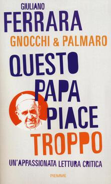 Voluntariadobaleares2014.es Questo papa piace troppo. Un'appassionata lettura critica Image