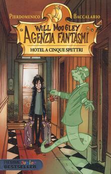 Hotel a cinque spettri. Will Moogley Agenzia Fantasmi.pdf