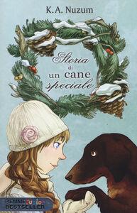 Libro Storia di un cane speciale K. A. Nuzum