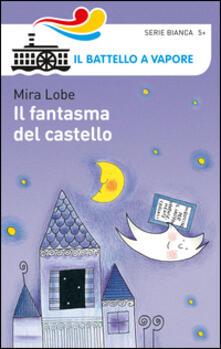 Il fantasma del castello - Mira Lobe - copertina