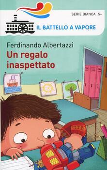 Un regalo inaspettato - Ferdinando Albertazzi - copertina