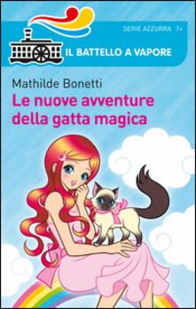 Le nuove avventure della gatta magica - Mathilde Bonetti - copertina