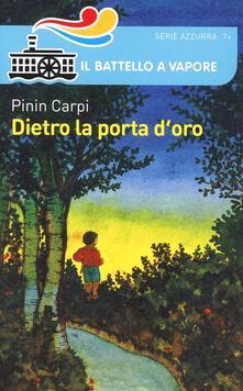 Dietro la porta d'oro - Pinin Carpi - copertina