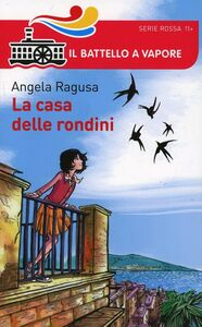 Foto Cover di La casa delle rondini, Libro di Angela Ragusa, edito da Piemme
