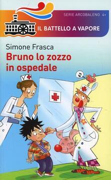 Bruno lo zozzo in ospedale. Ediz. illustrata - Simone Frasca - copertina