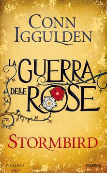 Stormbird. La guerra delle Rose. Vol. 1.pdf