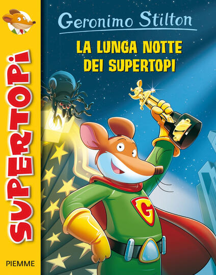 La lunga notte dei supertopi - Geronimo Stilton - copertina