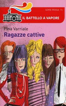 Ragazze cattive - Pina Varriale - copertina
