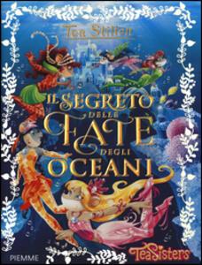Il segreto delle fate degli oceani - Tea Stilton - copertina