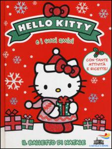Foto Cover di Il balletto di Natale. Hello Kitty e i suoi amici, Libro di Linda Chapman, edito da Piemme