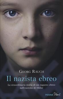 Il nazista ebreo - Georg Rauch - copertina