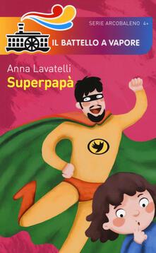 Superpapà - Anna Lavatelli - copertina
