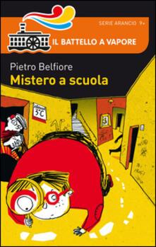 Mistero a scuola - Pietro Belfiore - copertina