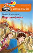 Libro Ragazzo etrusco Teresa Buongiorno