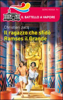 Camfeed.it Il ragazzo che sfidò Ramses il Grande Image