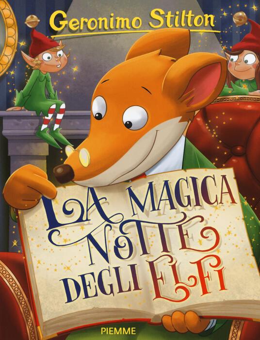 La magica notte degli elfi. Ediz. illustrata - Geronimo Stilton - copertina