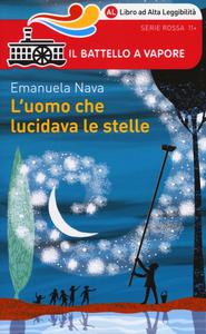 Libro L' uomo che lucidava le stelle Emanuela Nava