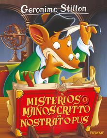Il misterioso manoscritto di Nostratopus - Geronimo Stilton - copertina