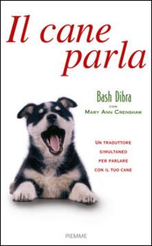 Festivalpatudocanario.es Il cane parla. Capire il linguaggio segreto del cane e comunicare con lui Image