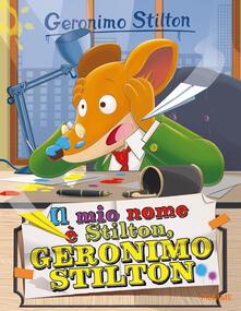 Radiosenisenews.it Il mio nome è Stilton, Geronimo Stilton Image