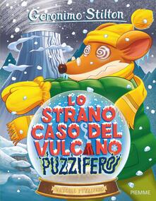 Lo strano caso del vulcano Puzzifero - Geronimo Stilton - copertina