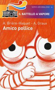 Libro Amico pollice Alice Brière-Haquet