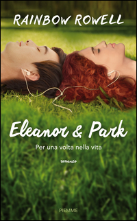Eleanor e Park. Per una vol...