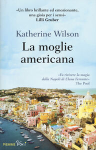 Libro La moglie americana Katherine Wilson