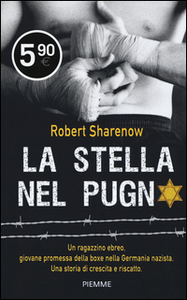 Libro La stella nel pugno Robert Sharenow
