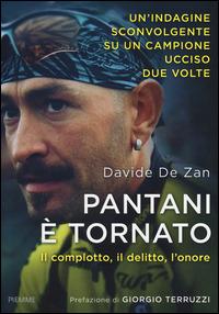 Pantani è tornato. Il complotto, il delitto, l'onore - De Zan Davide - wuz.it