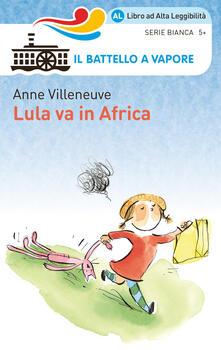 Recuperandoiltempo.it Lula va in Africa. Ediz. ad alta leggibilità Image