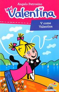 Libro V come Valentina Angelo Petrosino