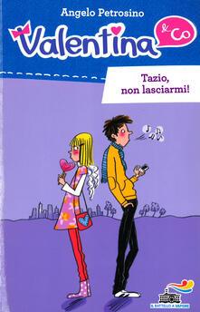 Tazio, non lasciarmi! - Angelo Petrosino - copertina