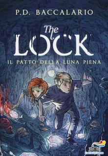 Il patto della luna piena. The Lock. Vol. 2 - Pierdomenico Baccalario - copertina