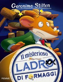 Il misterioso ladro di formaggi - Geronimo Stilton - copertina